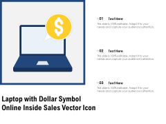 Laptop With Dollar Symbol Online Inside Sales Vector Icon Ppt PowerPoint Presentation File Visual Aids PDF