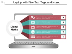 Laptop With Five Text Tags And Icons Ppt PowerPoint Presentation Infographics Graphics Template