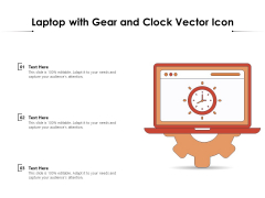 Laptop With Gear And Clock Vector Icon Ppt PowerPoint Presentation File Styles PDF