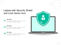 Laptop With Security Shield And Lock Vector Icon Ppt PowerPoint Presentation Gallery Professional PDF