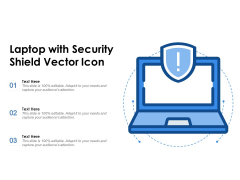 Laptop With Security Shield Vector Icon Ppt PowerPoint Presentation File Microsoft PDF