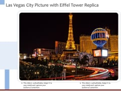 Las Vegas City Picture With Eiffel Tower Replica Ppt PowerPoint Presentation Model Skills PDF