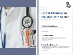 Latest Advances In The Medicare Sector Ppt PowerPoint Presentation Infographics Clipart