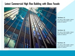 Latest Commercial High Rise Building With Glass Facade Ppt PowerPoint Presentation Styles Files PDF