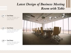 Latest Design Of Business Meeting Room With Table Ppt PowerPoint Presentation Styles Icon PDF