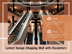 Latest Design Shopping Mall With Escalators Ppt PowerPoint Presentation Infographics Graphics Template PDF