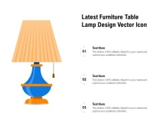 Latest Furniture Table Lamp Design Vector Icon Ppt PowerPoint Presentation File Icon PDF