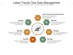 Latest Trends Test Data Management Ppt PowerPoint Presentation Model Template Cpb Pdf