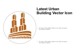 Latest Urban Building Vector Icon Ppt PowerPoint Presentation Inspiration Shapes PDF