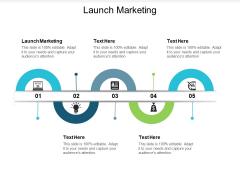 Launch Marketing Ppt PowerPoint Presentation Portfolio Demonstration Cpb