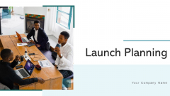 Launch Planning Circular Gear Ppt PowerPoint Presentation Complete Deck With Slides