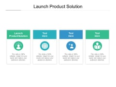 Launch Product Solution Ppt PowerPoint Presentation Professional Smartart Cpb Pdf