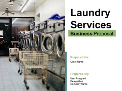 Laundry Services Business Proposal Ppt PowerPoint Presentation Complete Deck With Slides
