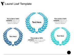 Laurel Leaf Template Ppt PowerPoint Presentation Ideas Mockup