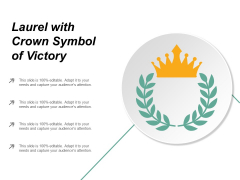 Laurel With Crown Symbol Of Victory Ppt PowerPoint Presentation Outline Graphic Tips