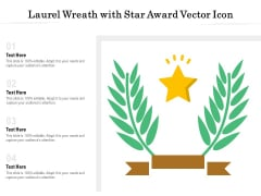 Laurel Wreath With Star Award Vector Icon Ppt PowerPoint Presentation Gallery Influencers PDF