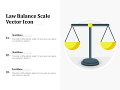 Law Balance Scale Vector Icon Ppt PowerPoint Presentation Icon Clipart PDF