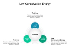 Law Conservation Energy Ppt PowerPoint Presentation Inspiration Gridlines Cpb