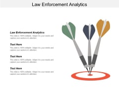 Law Enforcement Analytics Ppt PowerPoint Presentation Tips Cpb