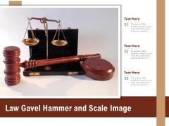 Law Gavel Hammer And Scale Image Ppt PowerPoint Presentation Pictures Slide Download PDF