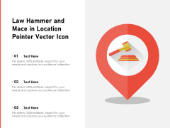 Law Hammer And Mace In Location Pointer Vector Icon Ppt PowerPoint Presentation Summary Graphic Images PDF