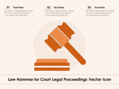 Law Hammer For Court Legal Proceedings Vector Icon Ppt PowerPoint Presentation Icon Graphics Pictures PDF
