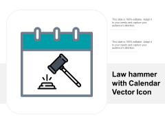 Law Hammer With Calendar Vector Icon Ppt Powerpoint Presentation Portfolio Graphics Download