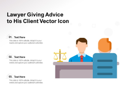 Lawyer Giving Advice To His Client Vector Icon Ppt PowerPoint Presentation Gallery Graphics Example PDF