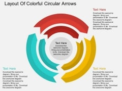 Layout Of Colorful Circular Arrows Powerpoint Template