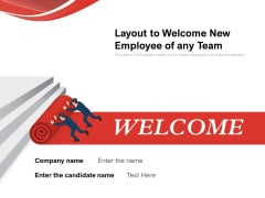 Layout To Welcome New Employee Of Any Team Ppt PowerPoint Presentation Summary Mockup PDF