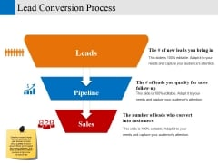 Lead Conversion Process Ppt PowerPoint Presentation Show Good