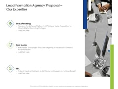 Lead Formation Agency Proposal Our Expertise Ppt Layouts Inspiration PDF