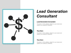Lead Generation Consultant Ppt Powerpoint Presentation Infographics Structure Cpb