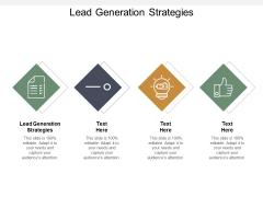 Lead Generation Strategies Ppt PowerPoint Presentation Portfolio Portrait Cpb