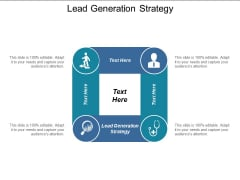 Lead Generation Strategy Ppt PowerPoint Presentation Outline Icons