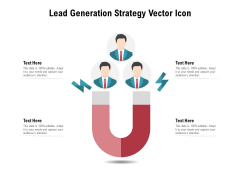 Lead Generation Strategy Vector Icon Ppt PowerPoint Presentation Gallery Graphics PDF