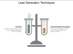 Lead Generation Techniques Ppt PowerPoint Presentation Professional Layouts Cpb