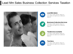 Lead Mm Sales Business Collection Services Taxation Accountants Ppt PowerPoint Presentation Show Grid