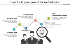 Lead Tracking Assignment Nurture Evaluation Ppt PowerPoint Presentation File Clipart
