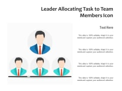 Leader Allocating Task To Team Members Icon Ppt PowerPoint Presentation File Images PDF