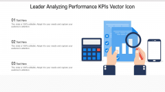 Leader Analyzing Performance Kpis Vector Icon Ppt PowerPoint Presentation Infographic Template Slideshow PDF