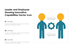 Leader And Employee Showing Innovative Capabilities Vector Icon Ppt PowerPoint Presentation Show Layouts PDF