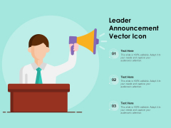 Leader Announcement Vector Icon Ppt PowerPoint Presentation Gallery Files PDF