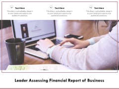Leader Assessing Financial Report Of Business Ppt PowerPoint Presentation Pictures Information PDF