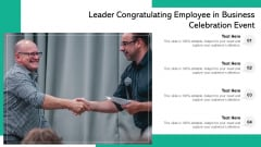 Leader Congratulating Employee In Business Celebration Event Ppt PowerPoint Presentation File Slide PDF