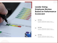 Leader Doing Employee Review Based On Performance Scorecard Ppt PowerPoint Presentation File Icons PDF
