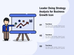 Leader Doing Strategy Analysis For Business Growth Icon Ppt PowerPoint Presentation Layouts Example File
