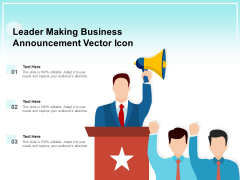 Leader Making Business Announcement Vector Icon Ppt PowerPoint Presentation Gallery Maker PDF