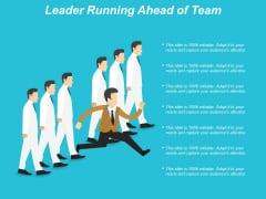 Leader Running Ahead Of Team Ppt PowerPoint Presentation Infographic Template Graphic Tips