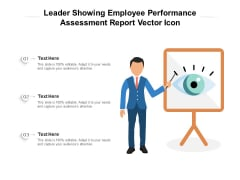 Leader Showing Employee Performance Assessment Report Vector Icon Ppt PowerPoint Presentation Pictures Icon PDF
